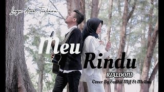 Lagu Aceh Terbaru - Meurindu - Rialdoni
