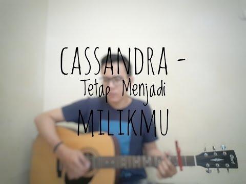 Cassandra - Tetap Menjadi Milikmu (Cover By Richard Adinata)