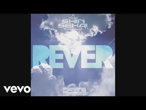 The Shin Sekaï - Rêver (Audio)