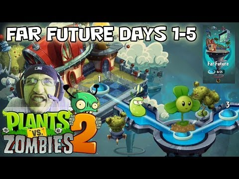 Lets Play Plants vs. Zombies 2: Far Future Days 1 2 3 4 5 = Laser Bean & Blover NEW PLANTS!