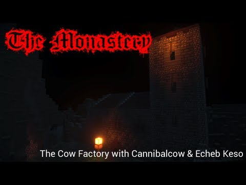 The Cow Factory - The Monastery Horror Map! - Live Stream 30th August 2013