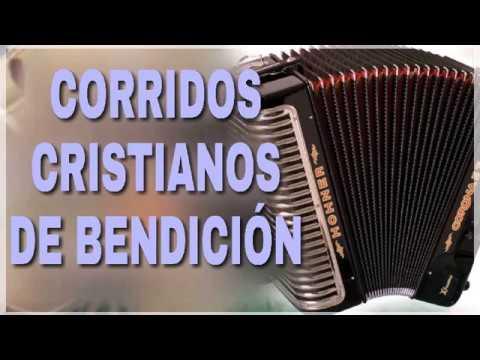 Corridos cristianos Mix 2018