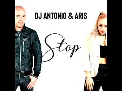 DJ Antonio & Aris - Stop (Radio Mix)