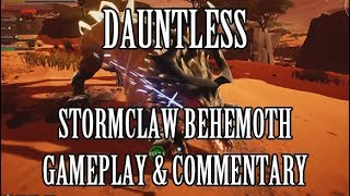 Dauntless: Stormclaw Behemoth Gameplay & Commentary