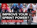 How Do You Improve Your Max Sprint Power? | Ask GCN Anything