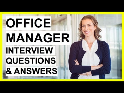 OFFICE MANAGER Interview Questions And Answers! (5 Tough Interview Questions)