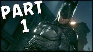 BATMAN Arkham Knight - Part 1 - Time to go to War! (Gameplay Walkthrough)