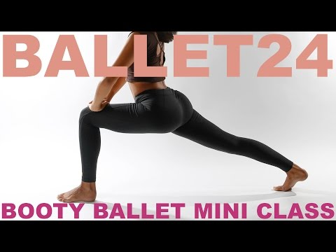 Ballet Workout: Booty Ballet Mini Class
