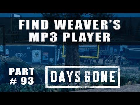 Days Gone Find Weaver's MP3 Player He's Not Big On Tunes - Walkthrough Part 93