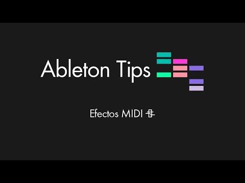 Ableton Tips - Efectos MIDI Tutorial en Español