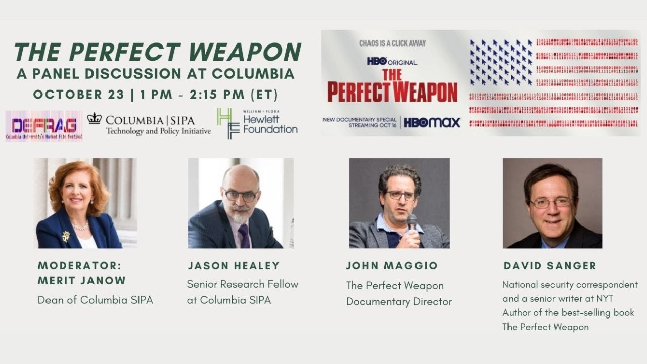 The Perfect Weapon: A Panel Discussion at Columbia