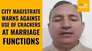 GB Nagar: Advisory issued against use of crackers at public functions