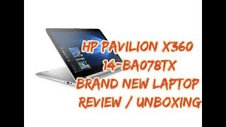 HP PAVILION 14 BA078TX BRAND NEW LAPTOP REVIEW | HP PAVILION x360 14
