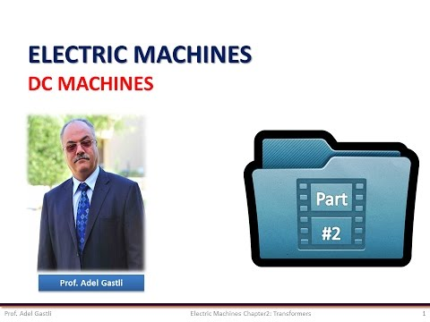 Electrical Machines: DC Machines (Part 2/5)