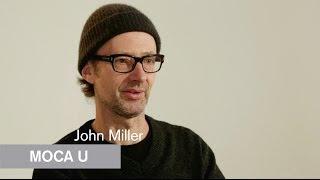 Mike Kelley - John Miller  - MOCA U - MOCAtv
