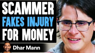Scammer FAKES INJURY For Money, He Lives To Regret It | Dhar Mann