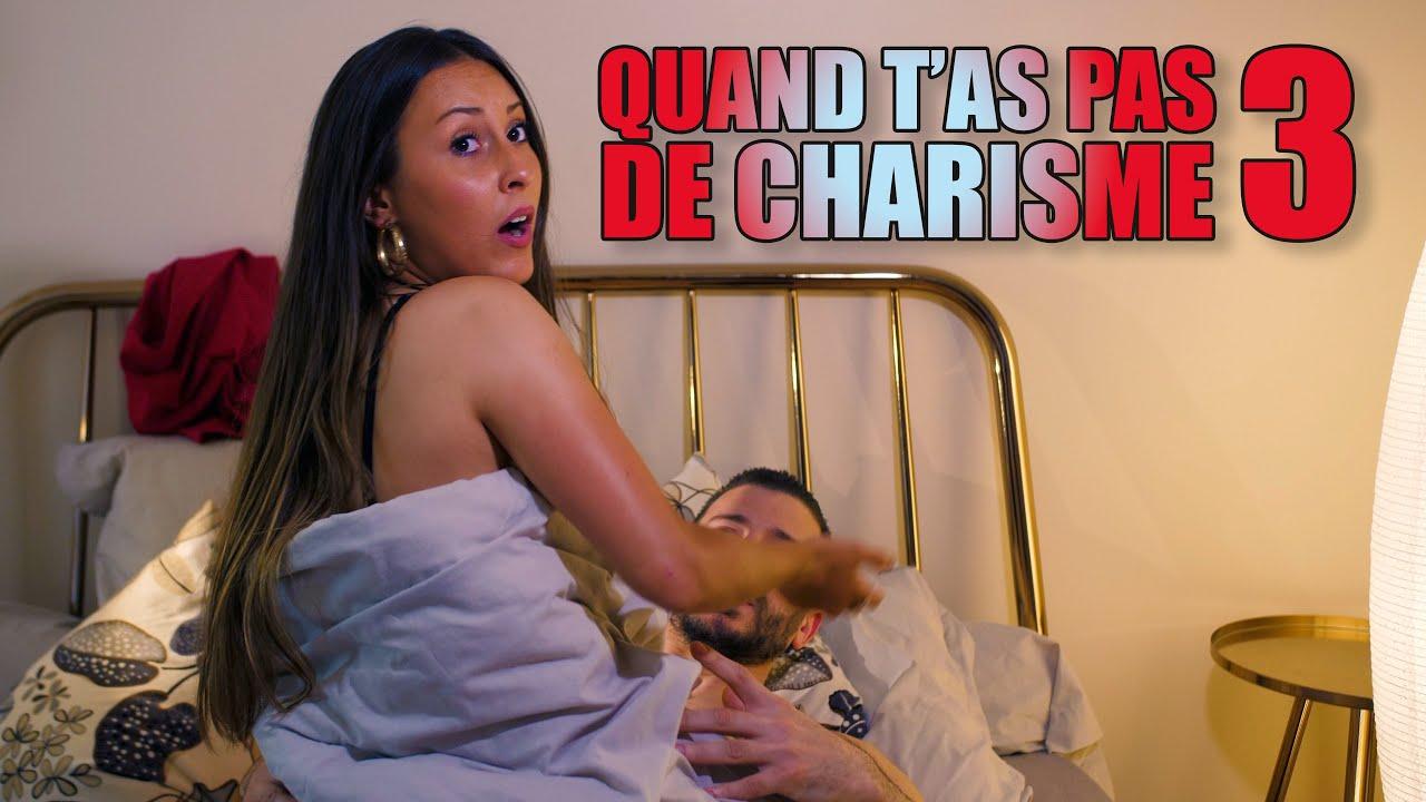 Download QUAND T'AS PAS DE CHARISME 3