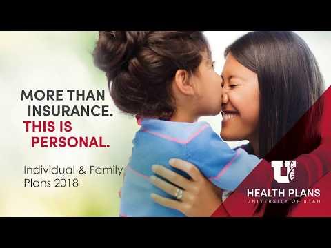 University of Utah Health Plans 2018 Individual & Family - Broker Presentation