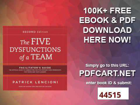 The Five Dysfunctions Of A Team Ebook