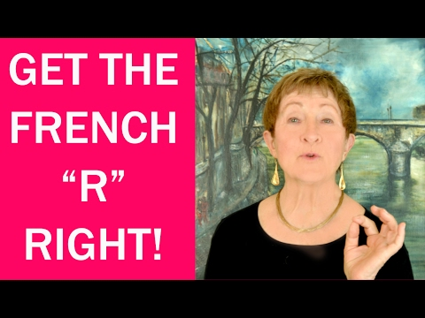 Hard Words in French #6 -Get French R Right or Big Error-Mastering French Pronunciation w/ Geri Metz