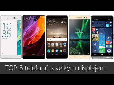 TOP 5 telefonů s velkým displejem