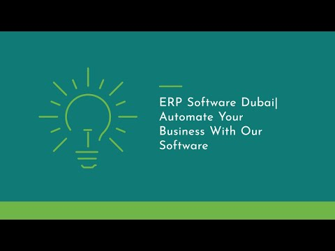ERP Software Dubai|Automate Your Business With Our Software