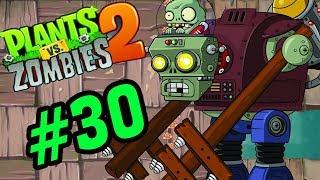 Plants Vs Zombies 2 -Gargantuar Prime Boss Robot Cột Điện - Hoa Quả Nổi Giận 2 Tập 30