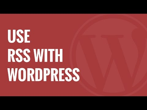 What is RSS How to use RSS in WordPress