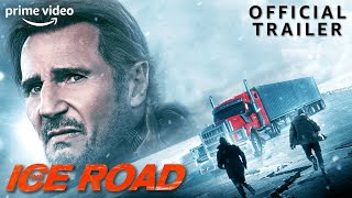 The Ice Road   Official Trailer   Prime Video