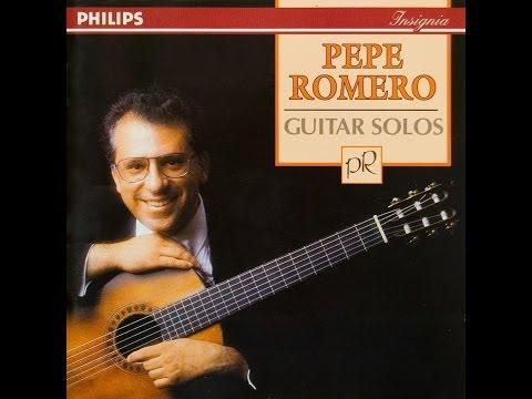 Pepe Romero   Guitar Solos