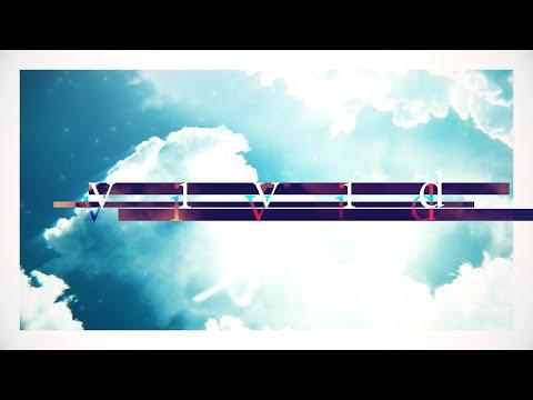 vivid - 花鋏キョウ【MV】