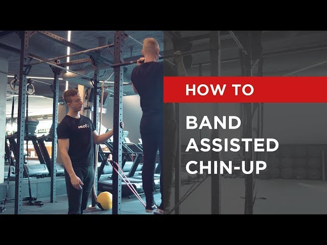 HOW TO: Band Assisted Chin-up