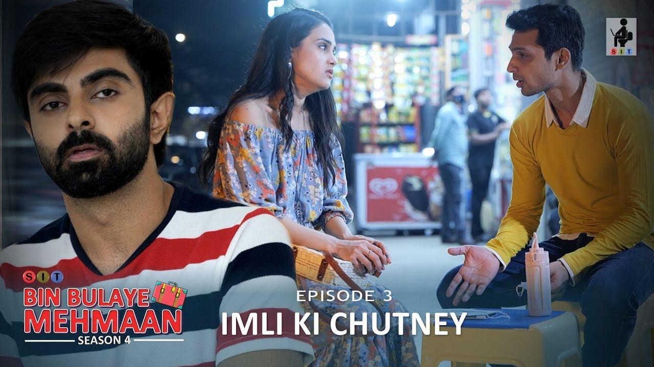 Download SIT | BIN BULAYE MEHMAAN | Web Series | S4E3 | Imli Ki Chutney ft Anushka Sharma, Yuvraj & Akashdeep
