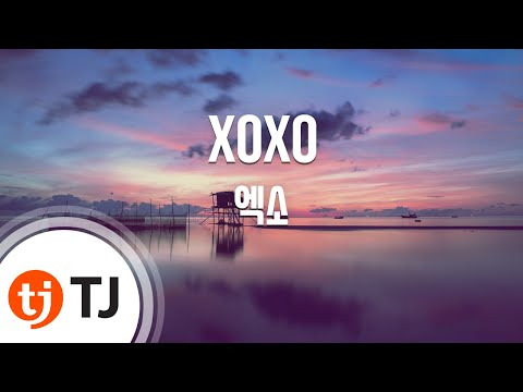 XOXO_EXO 엑소_TJ노래방 (Karaoke/lyrics/romanization/KOREAN)