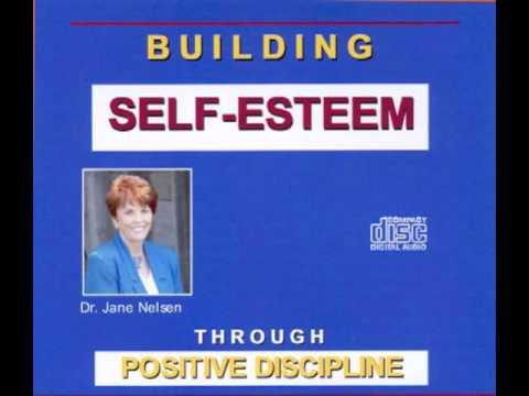 Building Self-Esteem Through Positive Discipline
