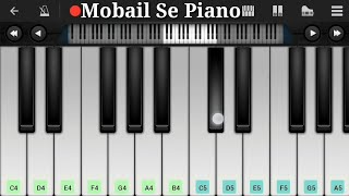 Chand Ke Paar Chalo Piano Song || Mobail Piano Tutorial