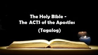 Download lagu (05) The Holy Bible: ACTS Chapter 1 to 28 (Tagalog Audio)
