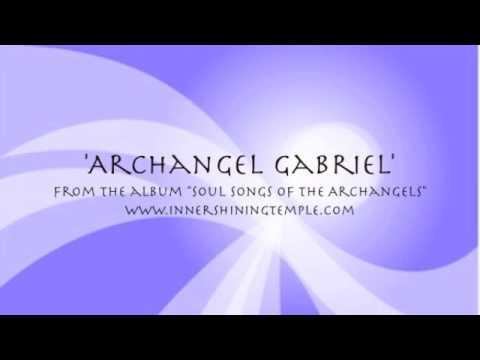 Soul Song of Archangel Gabriel