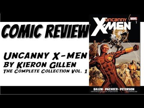 Marvel Comics Review: Uncanny X-Men By Kieron Gillen The Complete Collection Vol. 1