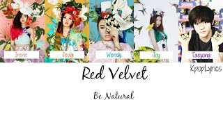 Red Velvet - Be Natural ft. Taeyong [English Subs + Romanization + Hangul] Picture + Color Coded HD