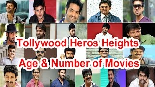 Tollywood heroes height, age & number of movies