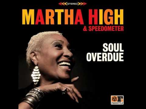 Martha High & Speedometer - Never Never Love A Married Man