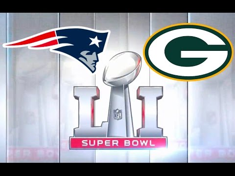 Super Bowl LI Green Bay Packers vs New England Patriots Madden NFL 17 2017
