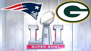 Super Bowl LI Green Bay Packers vs New England Patriots Madden NFL 17 2017