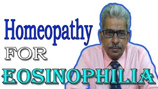 Eosinophilia in Hindi - Discussion and Treatment in Homeopathy by Dr P.S. Tiwari