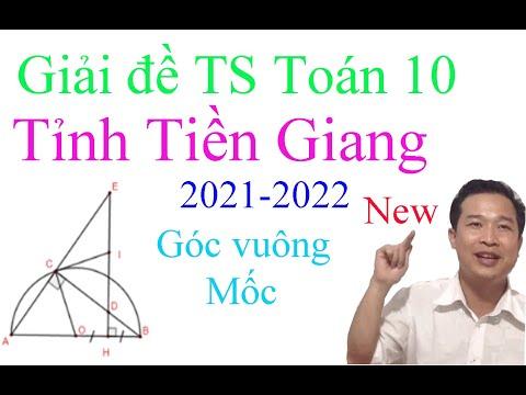 Giải đề tuyển sinh  Toán 10 Tỉnh Tiền Giang 2021-2022