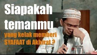 Cover images Teman Pemberi Syafaat di Akhirat atas Izin Allah - Ustadz Adi Hidayat