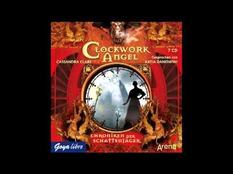 Cassandra Clare: Clockwork Angel - Hörbuch
