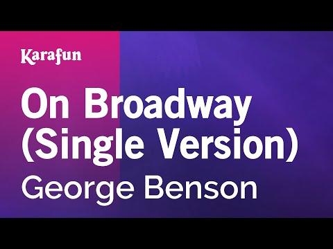 Karaoke On Broadway Single Version  George Benson *