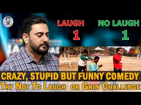 Play Crazy Funny Stupid Hindi Comedy | Try Not To Laugh  or Grin Challenge